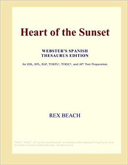 Heart of the Sunset (Webster's Spanish Thesaurus Edition)