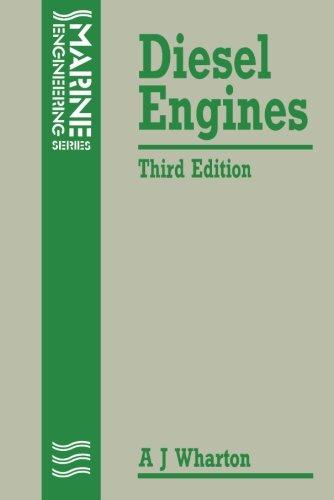 Diesel Engines, Third Edition (Marine Engineering Series)