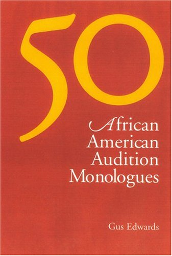 Search : 50 African American Audition Monologues