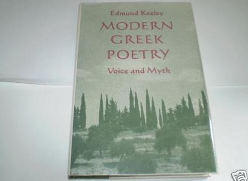 Modern Greek Poetry: Voice and Myth