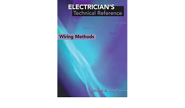 Pleasant Electricians Technical Reference Wiring Methods Electricians S Wiring Digital Resources Dimetprontobusorg
