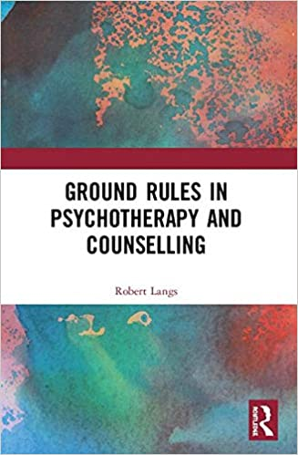 ground rules in psychotherapy and counselling langs robert