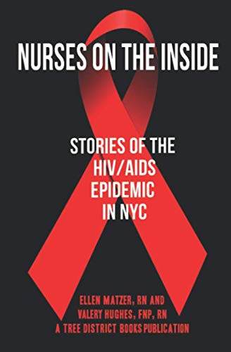 Nurses On The Inside: Stories Of The HIV/AIDS Epidemic In NYC