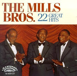 22 Great Hits (The Best Of The Mills Brothers)