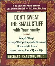 Don't Sweat the Small Stuff at Work by Carlson, Richard (1998) Paperback