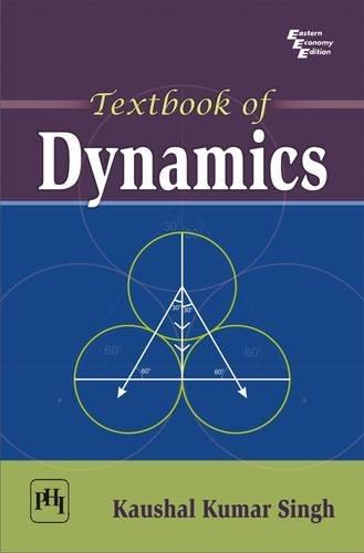 Textbook of Dynamics