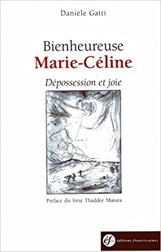 Livres gratuits Bienheureuse Marie-Céline : Dépossession et joie pdf