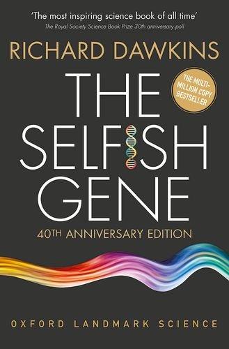 The Selfish Gene: 40th Anniversary Edition (Oxford Landmark Science) cover
