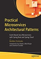 Practical Microservices Architectural Patterns Front Cover