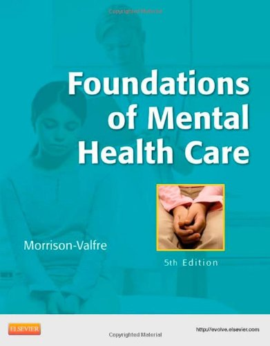 Foundations of Mental Health Care, 5e by Mosby