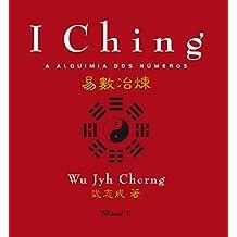 I Ching: a alquimia dos números