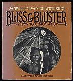 Bliss and Bluster, Janwillem Van de Wetering, 0395318394