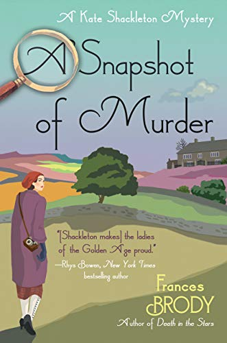 A Snapshot of Murder: A Kate Shackleton Mystery (Kate Shackleton Mysteries)