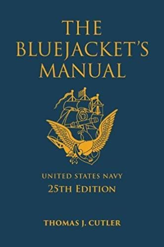 amazon com the bluejacket s manual 25th edition blue gold rh amazon com navy personnel security manual navy security manual 5510