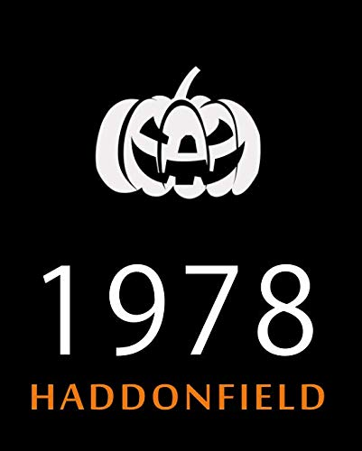 1978 Haddonfield: Halloween -