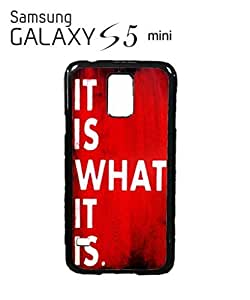 it is What it is Retro Sign Cell Phone Case Samsung Galaxy S5 Mini Black