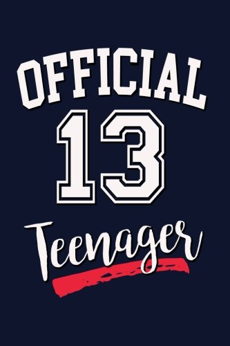 Download Official 13 Teenager: Teens Birthday Writing Journal Lined, Diary, Notebook for Men & Women ebook