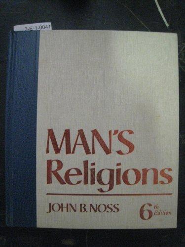 Man's religions, Noss, John Boyer