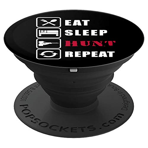 Eat Sleep Hunt Repeat Funny Hunter Gift PopSockets Grip and Stand for Phones and Tablets