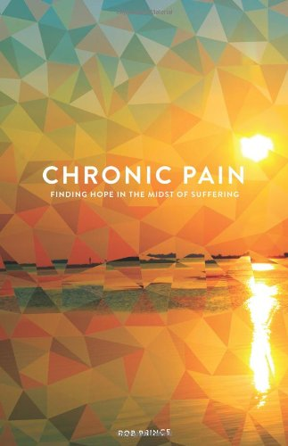 Chronic Pain Finding Midst Suffering product image