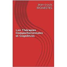 Les Thérapies Comportementales et Cognitives (French Edition)