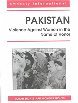Pakistan: Violence Against Women in the Name of Honor