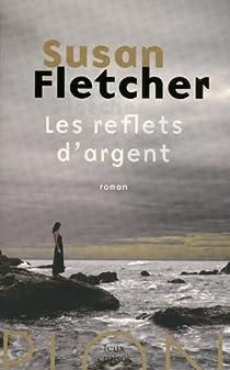 Les reflets d'argent par Fletcher
