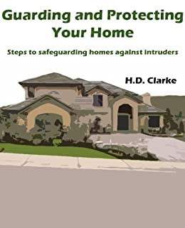Guarding and Protecting Your Home