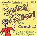 Spring Into Action With Coach JJ! - Volume 1