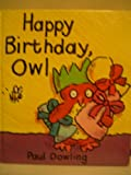 Happy Birthday, Owl, Paul Dowling, 1562822535