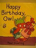 Happy Birthday, Owl, Paul Dowling, 1562822535