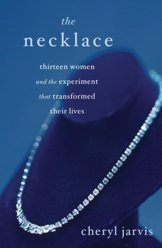 The Necklace: Thirteen Women and the Experiment That Transformed Their Lives - Necklace Book Piece