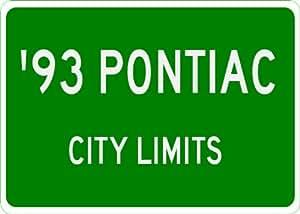 1993 93 PONTIAC LEMANS City Limit Sign - 10 x 14 Inches