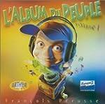 L'Album du peuple, volume 1