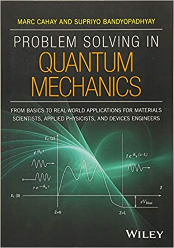 Problem Solving in Quantum Mechanics  From Basics to Real-World  Applications for Materials Scientists 8c07eb59919c2