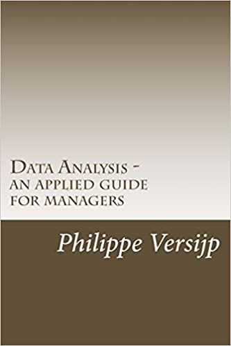 Data Analysis - an applied guide for managers