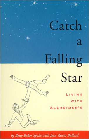 Catch a Falling Star: Living With Alzheimer's