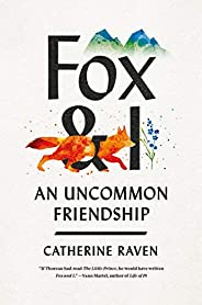 Fox and I: An Uncommon Friendship (English Edition)