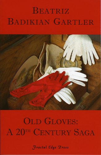 Download Old Gloves: A 20th Century Saga ebook