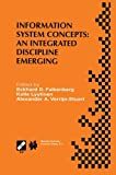 Information System Concepts: an Integrated Discipline Emerging : IFIP TC8/WG8. 1 International Conference on Information System Concepts: an Integrated Discipline Emerging (ISCO-4)September 20-22, 1999, University of Leiden, the Netherlands, , 147575485X