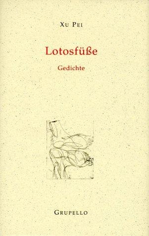 Lotosfüße  Gedichte