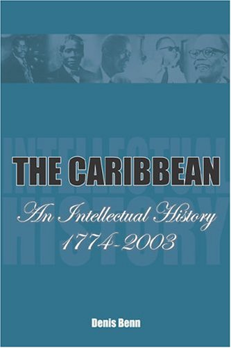 The Caribbean: An Intellectual History, 1774-2003