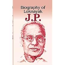 Biography Of Loknayak JP