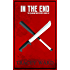 In the End (Quarantined series Book 2)