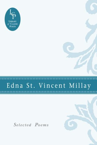 Edna St. Vincent Millay: Selected Poems (Library of Classic Poets) (Selected Poems By Edna St Vincent Millay)