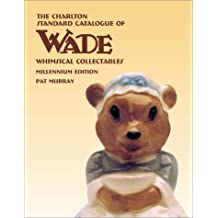 Wade Whimsical Collectables: Millennium Edition