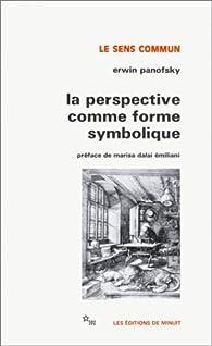 La perspective comme forme symbolique et autres essais par Erwin Panofsky