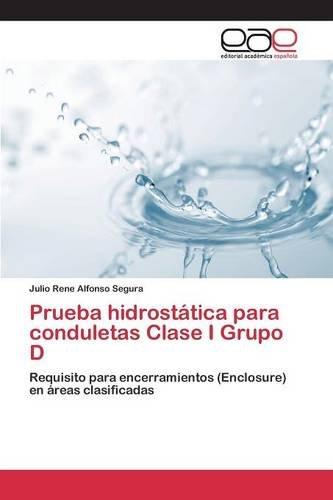 Descargar Libro Prueba Hidrostática Para Conduletas Clase I Grupo D Alfonso   Segura Julio   Rene
