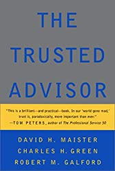 [(The Trusted Advisor )] [Author: David H. Maister] [Nov-2000]