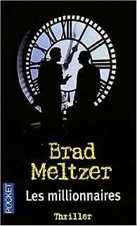Les millionnaires, Meltzer, Brad
